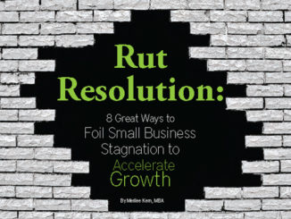 Rut Resolution: 8 Great Ways to Foil Small Business